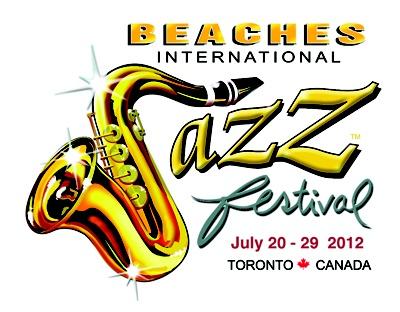 Beaches International Jazz Festival  July 20-29th 2012