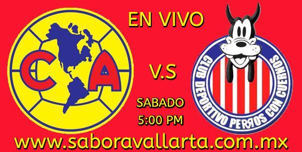 América vs Chivas en jornada 10 de Liga MX vivelo en www.saboravallarta.com.mx