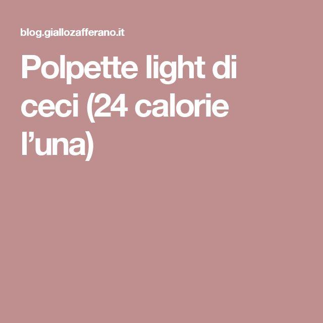 Polpette light di ceci (24 calorie l'una)