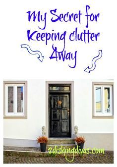 Read my secret (shhhh!) for keeping clutter away!  It's very easy and anyone can do it!