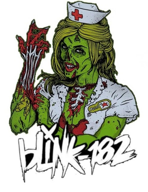 Blink-182. Enema of the state Zombie nurse. :)