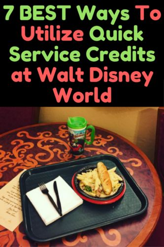 7 Best Ways To Utilize Quick Service Credits at Walt Disney World - Couponing to Disney