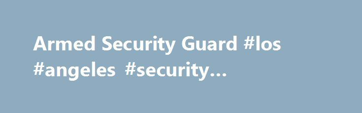 Starting a Security Guard Company – Sample Business Plan Template