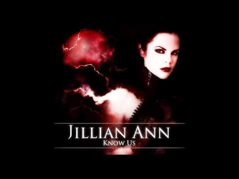 Jillian Ann - Know Us - YouTube