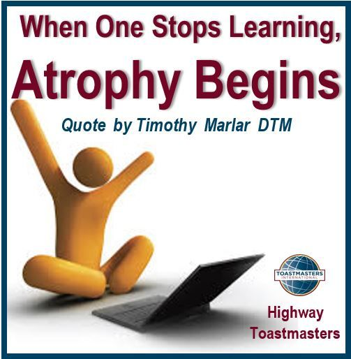 """When one Stop Learning Atrophy Begins"" by Timothy Marlar DTM"