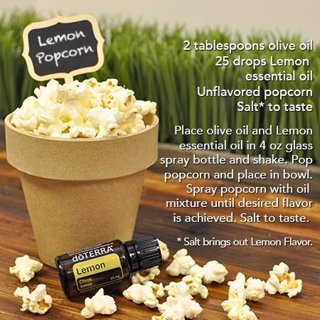 Try putting DoTerra lemon or lime essential oil on your organic popcorn! For a special treat, OnGuard essential oil with some coconut sugar and cinnamon sprinkled on top is super yummy!