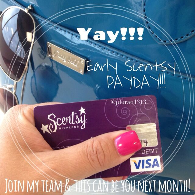 """Scentsy makes me say """"I LOVE MY JOB"""" every month!! Extra income never hurt anybody! Join my team - this could be you next month!"""
