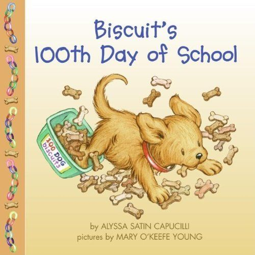 Amazon Biscuits 100th Day Of School 9780060794675 Alyssa Satin Capucilli