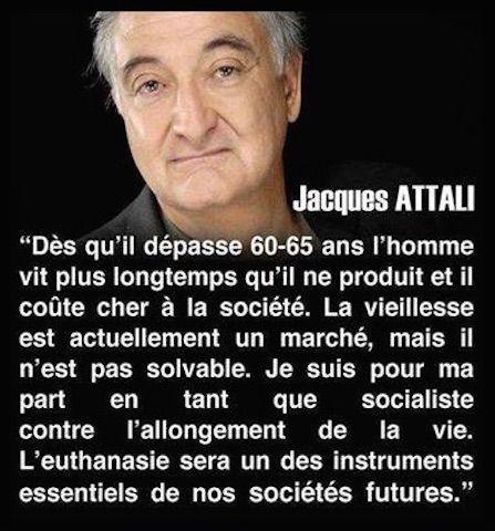 Texte à Méditer - Jacques Attali et l'euthanasie...