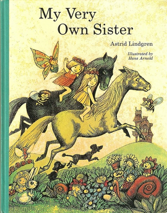 """My Very Own Sister"", Methuen 1974. Illustrated by Hans Arnold."