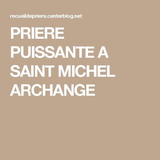 PRIERE  PUISSANTE A SAINT MICHEL ARCHANGE