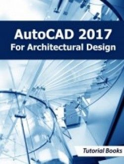 AutoCAD 2017 For Architectural Design pdf download