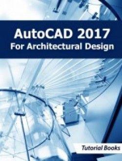 AutoCAD 2017 For Architectural Design pdf download