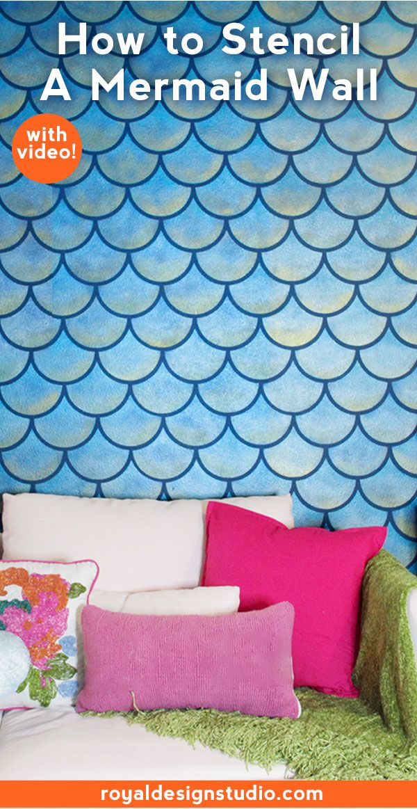 How To Stencil A Mermaid Fish Scales Wall