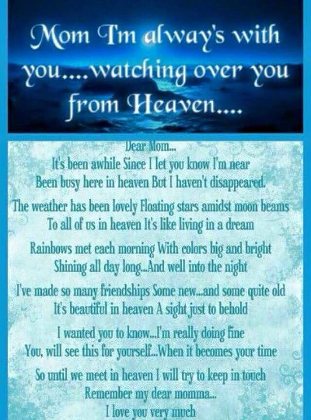 Missing Mom Quotes: Dear Mom, I'm Always With You...watching Over You From