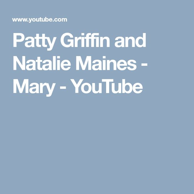 Patty Griffin and Natalie Maines - Mary - YouTube