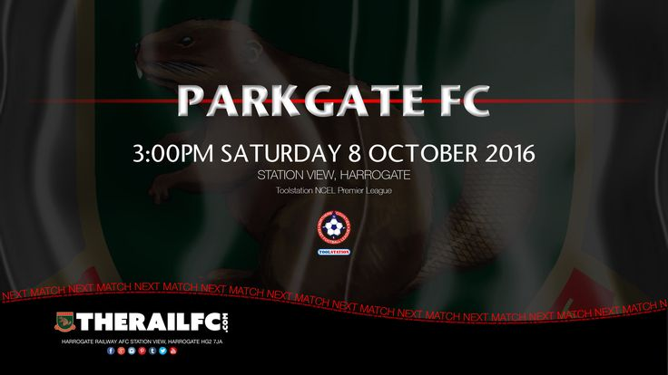 Next Match: Harrogate Railway v Parkgate FC    @therailfc @ParkgateFC @Howell_rm