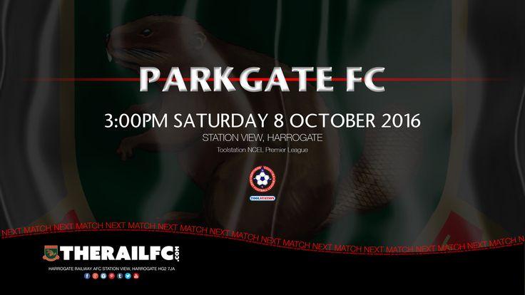 Next Match: Harrogate Railway v Parkgate FC    @therailfc @ParkgateFC @Howell_rm