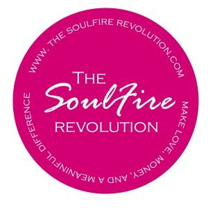 Where Creative Female Entrepreneurs come to Make More Love, Money, and Meaningful Difference in the World. - The SoulFire Revolution