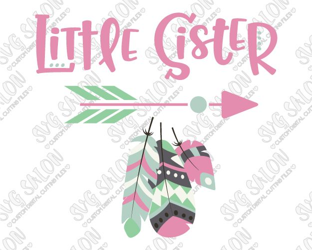 Little sister arrow and feathers cut file in svg eps dxf jpeg