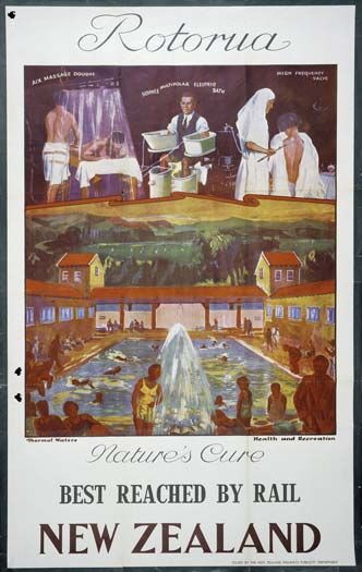 """Opening the railway led to a growth in tourism. Rotorua was touted as """"New Zealand's Premier Health Spa"""""""