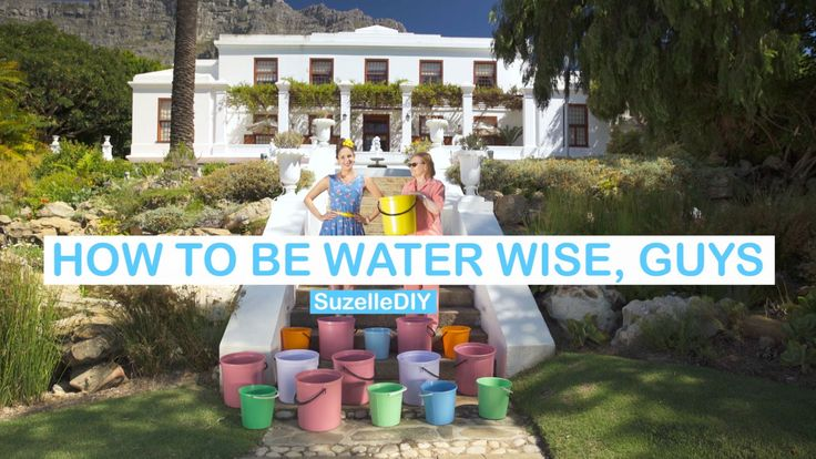 SuzelleDIY - How to be Water Wise, Guys (featuring Helen Zille)