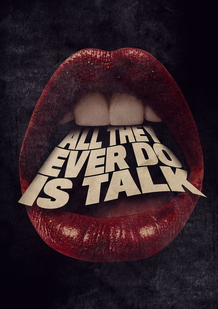 """POSTER: """"ALL THEY EVER DOIS TALK"""" on Behance"""