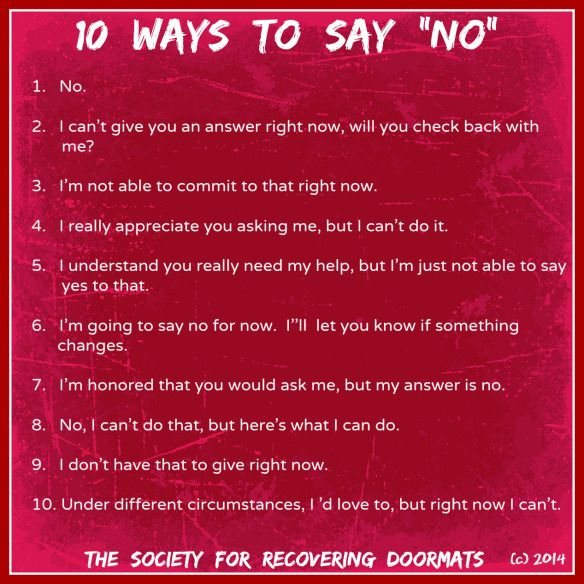 I'm not a recovering doormat. I'm a recovering blunt person (these are nice ways to say no)