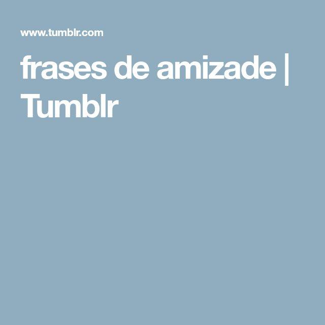 frases de amizade   Tumblr