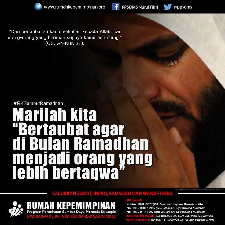 "Marilah kita ""Bertaubat agar di bulan Ramadhan menjadi orang yang lebih bertaqwa"". #RKSambutRamadhan | ""Dan bertaubatlah kamu sekalian kepada Allah, hai orang-orang yang beriman supaya kamu beruntung."" (QS An-Nur: 31)"