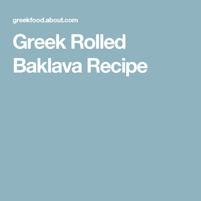 Greek Rolled Baklava Recipe