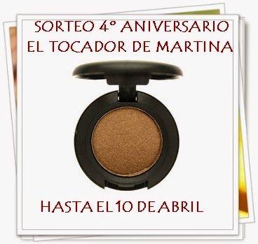 EL TOCADOR DE MARTINA: SORTEO 4º ANIVERSARIO EL TOCADOR DE MARTINA: SOMBR...