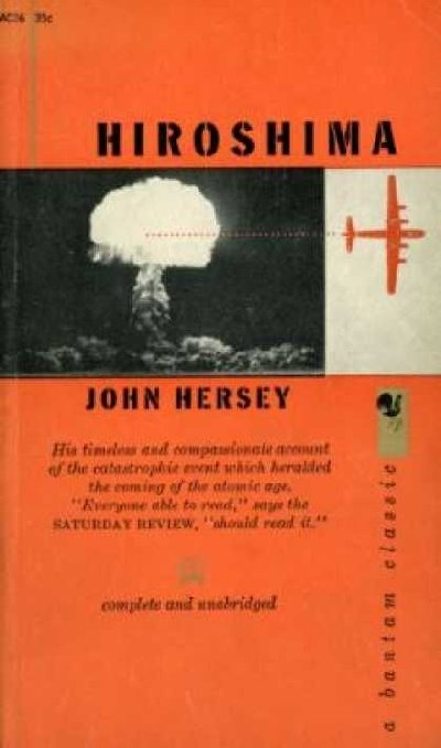 john herseys interviews of hiroshima atomic bomb victims The hiroshima characters covered include:  hiroshima john hersey contents  a jesuit priest who writes a report for the holy see in rome about the atomic bomb.