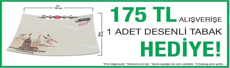 175.00 tl Alışverişinize İstanbul Kızkulesi desenli tabak HEDİYE...' Stoklarla sınırlıdır...