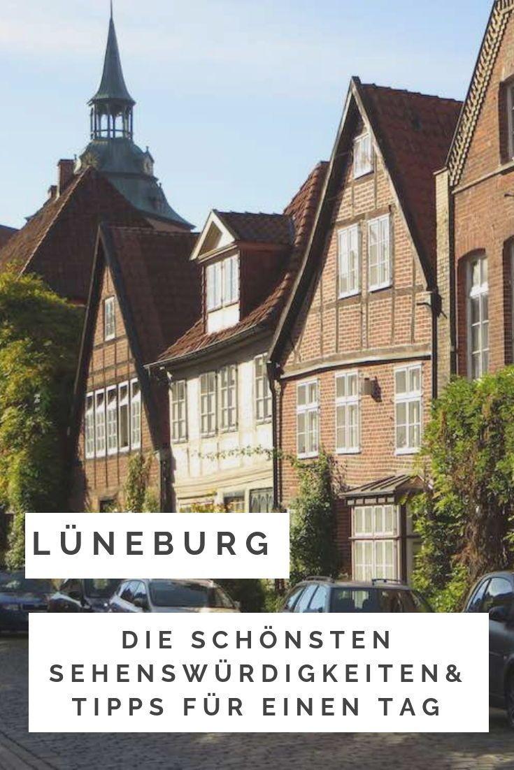 Luneburg Sehenswurdigkeiten Ein Perfekter Ausflug In Die Alte Salzstadt Sehenswurdigkeiten Urlaub In Deutschland Reisen Deutschland