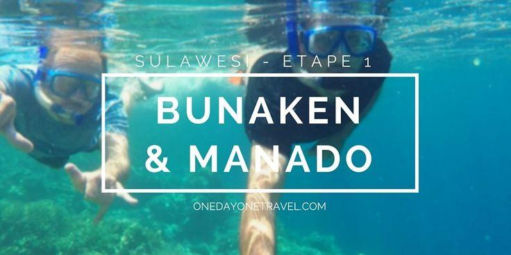 Séjour à Bunaken et Manado en Sulawesi : Guide de voyage