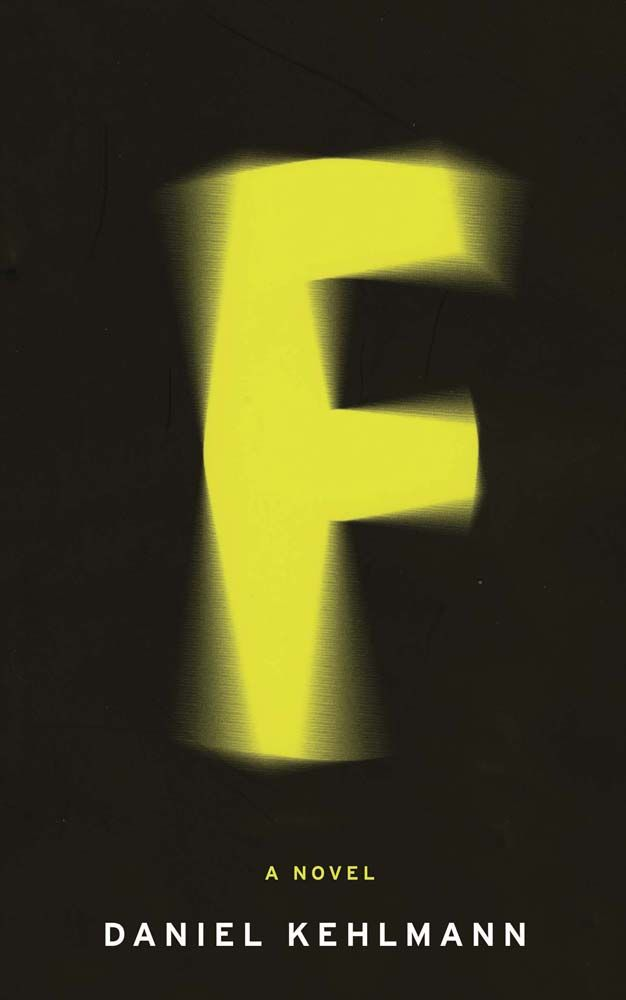 F, a novel by Daniel Kehlmann (British book cover for Quercus Books)