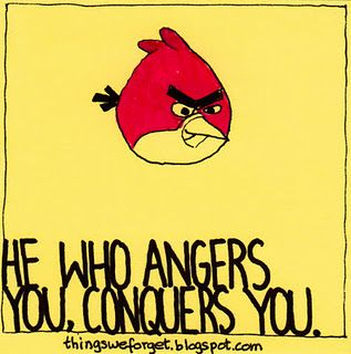 Anger3 Quotes, Real Life, Anger Tough, Dr. Who, Favorite Quotes, Angry Birds, Quotes About Using People, Inspiration Quotes, Anger Repeat