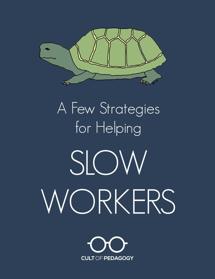 We want students to work at their own pace, but when one student is significantly slower than his peers, it can cause problems for him and for his teachers. These strategies can help.