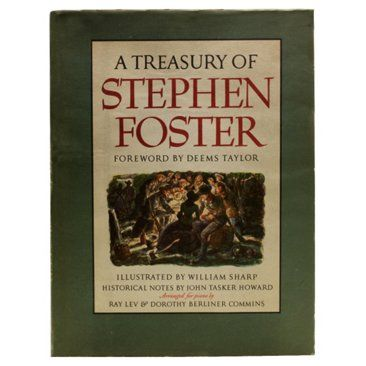 Check out this item at One Kings Lane! A Treasury of Stephen Foster, 1st Ed  1946 79