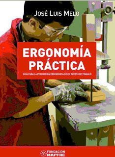 PREVENCION, SEGURIDAD Y SALUD LABORAL: Descarga Gratis Libros de Ergonomía, Higiene, Seguridad y Medicina Ocupacional