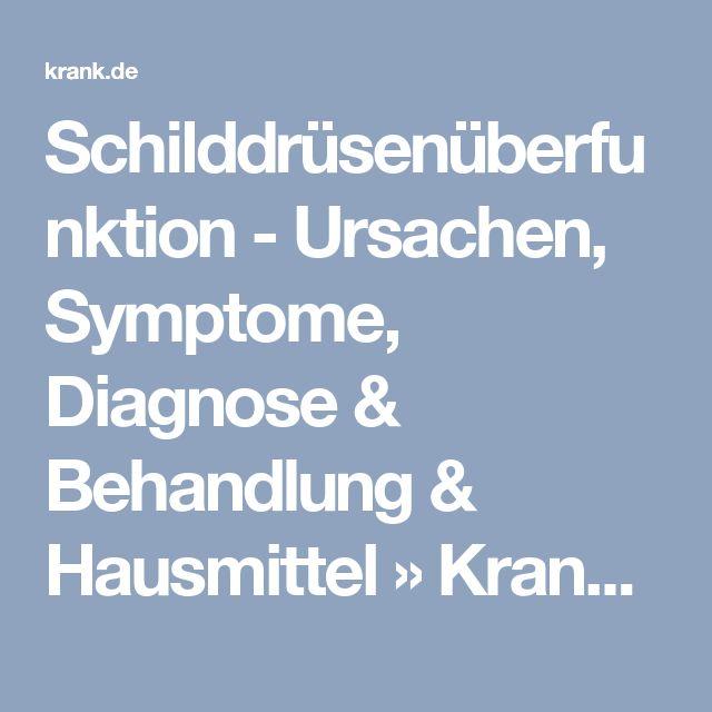 Schilddrüsenüberfunktion - Ursachen, Symptome, Diagnose & Behandlung & Hausmittel » Krank.de