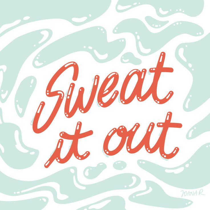 """""""Sweat it out"""" vector lettering"""
