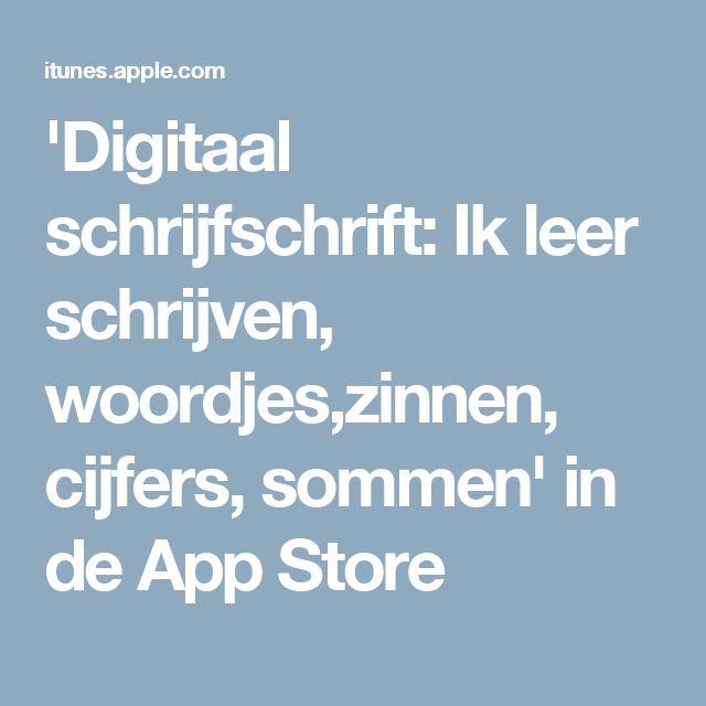 'Digitaal schrijfschrift: Ik leer schrijven, woordjes,zinnen, cijfers, sommen' in de App Store