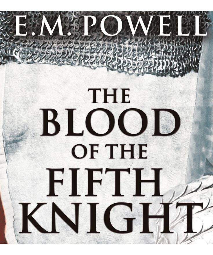 The Best Mystery Novels to Read in 2015: The Blood of the Fifth Knight By E.M. Powell