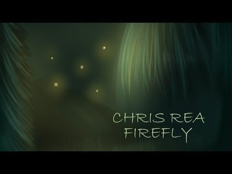 CHRIS REA - FIREFLY.