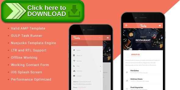 [ThemeForest]Free nulled download Tasty - AMP Restaurant Template from http://zippyfile.download/f.php?id=32427 Tags: accelerated mobile pages, amp, arabic, blog, clean, gulp, gulp.js, ipad, iphone, nunjucks, responsive, restaurant, right to left, rtl, template engine
