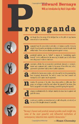 Propaganda by Edward Bernays http://www.amazon.com/dp/0970312598/ref=cm_sw_r_pi_dp_LFHbub19CNP0E