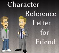 Sample Character Reference Letter for Friend - How To Write A Professional Reference Letter, Teacher, Template