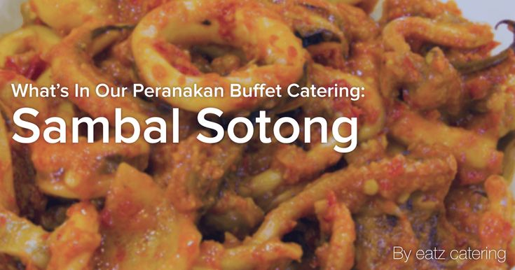 Whats in Our Peranakan Buffet Catering: Sambal Sotong - Read here: http://eatzcatering.com/blog/whats-in-our-peranakan-buffet-catering-sambal-sotong/. For a halal certified food caterer in Singapore go here:http://eatzcatering.com #eatzcatering #peranakan #peranakancuisine #peranakanfood #sambal #sambalsotong